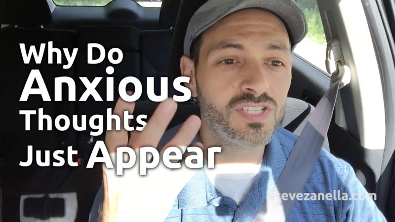 why anxious thoughts just appear
