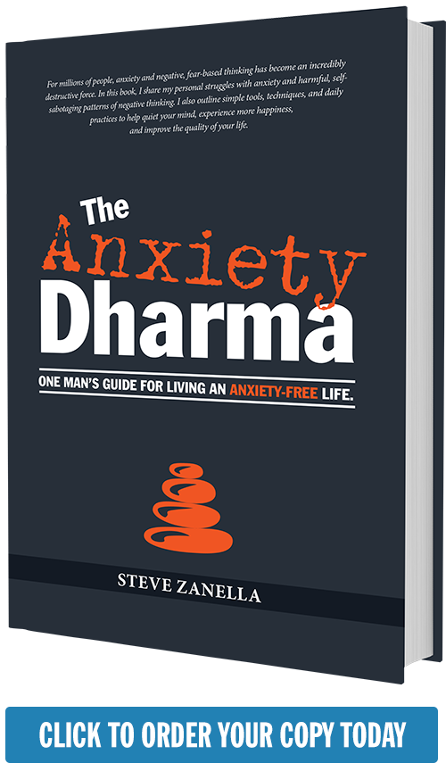 The Anxiety Dharma by Steve Zanella